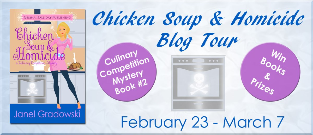 Chicken Soup & Homicide by Janel Gradowski Blog Tour & Review