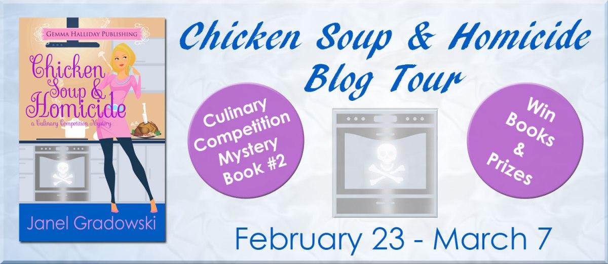Chicken Soup & Homicide by Janel Gradowski Blog Tour &Review