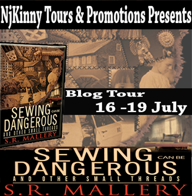 #BlogTour Sewing Can Be Dangerous And Other Small Threads by S.RMallery