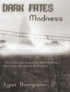 Dark Fates- Madness  Short Stories by Lynn Thompson  #Cover #Excerpt#Trailer