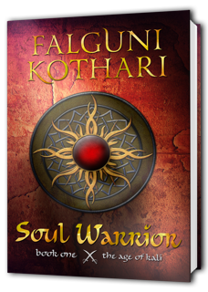 Soul Warrior- The Age of Kali #1 by Falguni Kothari #ReleaseDayBlitz