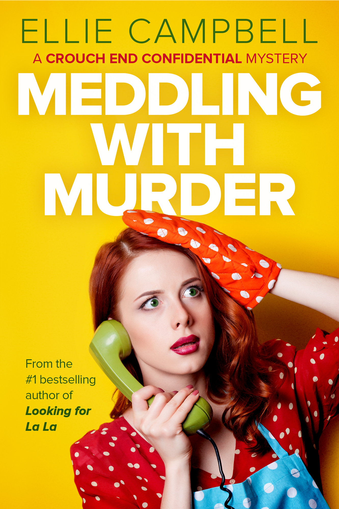 Meddling With Murder by Ellie Campbell