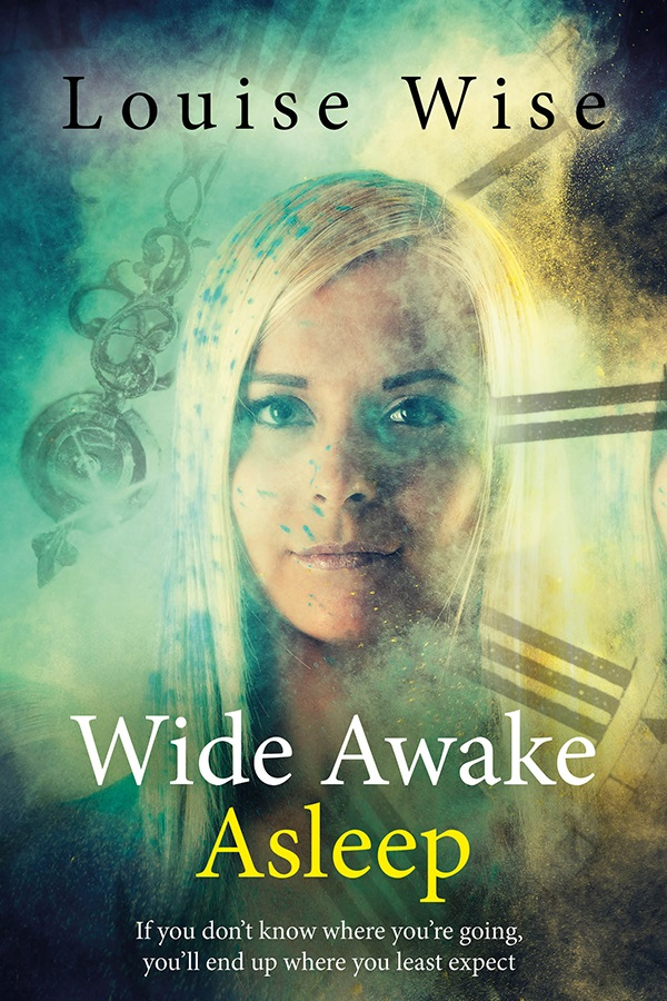 #NewRelease WIDE AWAKE ASLEEP – a paranormal, time travel romance By Louise Wise