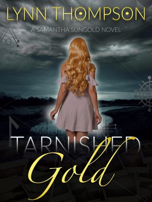 #CoverReveal Tarnished Gold-A Samantha Sungold Novel